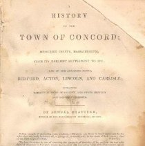 Image of F 74 C8 S5 - History of Concord, including information about natural history, topographical history, statistics, information about college graduates from Concord, as well as brief histories of Bedford, Acton, Lincoln, and Carlisle.