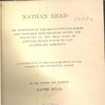 Image of VM 615 R28 - Nathan Read's career, discoveries and brief biography of life.  Includes information about his founding the Salem Iron Works, his experiment in Danvers with his steam-engine and other inventions, as well as his political career.
