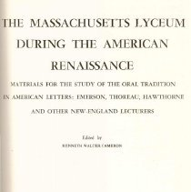 Image of LC 6552 M4 C3 - Facsimile of original records for the Salem and Lowell Lyceums, the American Lyceum, Lowell Institute of Boston and the lectures and cultural activities in Marlborough and neighboring towns.  Includes surviving records of Concord and Lincoln Lyceums.
