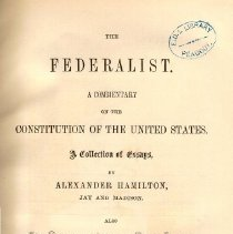 Image of JK 154 1868 - A series of essays by Alexander Hamilton, James Madison and John Jay on the Constitution.