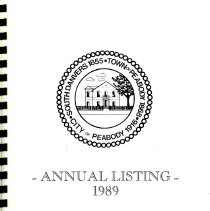 Image of F74.P35 A18 1989 - 1989 Peabody Annual Listing. Listing by Wards and includes information about the City for that year.