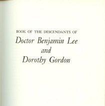 Image of Book of the Descendants of Benjamin Lee & Dorthy Gordon title page