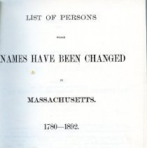 Image of CS 2327 U6 M4 - List of people whose names were changed due to adoption or other reasons in Massachusetts between 1780-1892
