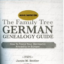 Image of CS 614 .B45 2014 - German Genealogy Guide examines how one traces their German ancestry in the United States and in Europe.  Contents:  Introduction  Part 1. Linking your family tree to German-speaking nations.  Chapter 1. Your German-speaking heritage Chapter 2. Identifying the German-speaking immigrant Chapter 3. Pinpointing the place of origin Chapter 4. The history of germanic lands   Part 2. Getting to know the old country.   Chapter 5. Understanding Germany's geography Chapter 6. Language, surnames, given names   Part 3.Tracing your family in German-speaking nations.  Chapter 7. Civil registration in Germany Chapter 8. German church records Chapter 9. German census and court records Chapter10. German military records Chapter 11. Printed records Chapter 12. German-speaking peoples outside of Germany   Part 4. Advanced sources and strategies.   Chapter 13. Putting it all together Chapter 14. What to do when you get stuck.  Appendices: Understand German Script Sample Letters to Request Records Civil Record Archives in Europe Church Archives in Germany U.S. Genealogy Archives and Libraries Socities: German Genealogical & Historical Publications and Websites  Index