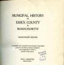 Image of F 72 .E7 A7 Vol. II - Municipal history of Essex County in Massachusetts. Tercentenary ed. A classified work, devoted to the county's remarkable growth in all lines of human endeavor; more especially to within a period of fifty years
