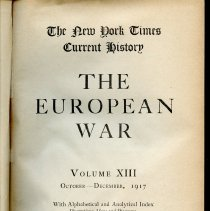 Image of D 509 E95 v.13 - Chronological account of WWI, according to witnesses at the time.  Includes Alphabetical and Analytical Index, as well as illustrations, maps and diagrams.