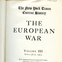 Image of D 509 E95 v.3 - Chronological account of WWI, according to witnesses at the time.  Includes Alphabetical and Analytical Index, as well as illustrations, maps and diagrams.