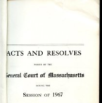Image of KFM 2406 .M45 1967 - Acts and Resolves Passed by the General Court of Massachusetts during the Session of 1967
