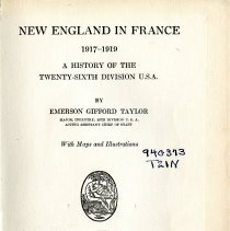 Image of D570.3 26th .T3 - New England in France 1917-1919 covers those that served in France who were from New England mainly the 26th Division from the U.S.A.