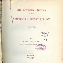 Image of PS185 .T82 V.1 - The Literary History of the American Revolution 1763-1783  <iframe src='https://archive.org/stream/literaryhistory00tylegoog?ui=embed#mode/1up' width='480px' height='430px' frameborder='0' ></iframe>