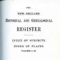 Image of F1 .N56 Index 1972 - The New-England Historical and Genealogical Register: Index of Subjects | Index of Places Volumes 1-50