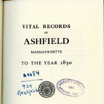 Image of F74 A85 A8 - Vital Records of Ashfield Massachusetts to the Year 1850 -- includes birth, marriage and deaths.