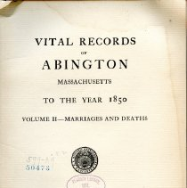 Image of F74 .A1 A2 - Vital Records of Abington Massachsuetts to the Year 1850 Volume 2 - Marriage and Deaths.