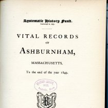 Image of F74 A8 A8 - Vital Records of Ashburnham, Massachusetts To the End of the Year 1849 -- Includes births, marriages and deaths.
