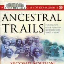 "Image of CS 114 .H47 2006 - The book ""Ancestral Trails"" is the go to book for doing genealogy on ones British ancestors. The book provides many examples and way to research family members who are of British decent."