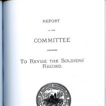 """Image of F74.D2 D32 - Report of the Committee Appointed to Revise the Soldiers' Record.by the Danvers (Mass.). Committee Appointed to Revise the Soldiers' Record. Book includes those that served Seven Years' War (French and Indian War) though the Civil War. Give birth, service information and death, if died in battle.  Four extra pages, 112*-115*, are inserted between 112 and 113. """"The greater part of the labor of preparing the record has fallen upon the chairman"""" [Eben Putnam]."""