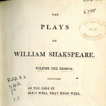 """Image of PR 2752 .R3 1813 V. 8 - The Plays of William Shakespeare: Volume 8 -- includes """"As You Like It"""" & """"All's Well That Ends Well."""""""