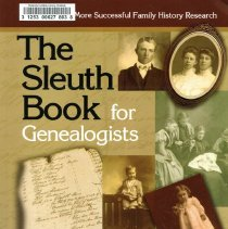 "Image of CS16 .C85 2008 - A copy of ""The Sleuth Book for Genealogists"" by Emily Anne Croom looks at how to overcome roadblocks and issues when doing research."
