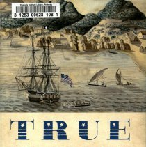 """Image of E 164 .M86 2014 - True Yankees, by Dane A. Morrison, traces America's earliest encounters on a global stage through the exhilarating experiences of five Yankee seafarers. The accounts of these adventurous travelers reveal how they and hundreds of other mariners and expatriates influenced the ways in which Americans defined themselves, thereby creating a genuinely brash national character-the """"true Yankee.""""   Contents Part I. The first generation -- Samuel Shaw's polite reception, 1784-1794 -- Amasa Delano opens the great South Sea, 1790-1820 -- Edmund Fanning's """"Voyages round the world,"""" 1793-1834 -- Part II. The second generation -- Harriett Low in Manila and Macao, 1829-1834 -- Robert Bennet Forbes and the First Opium War, 1839-1840."""