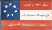 Image of Patriotic envelope, showing names of Jefferson Davis, President, and Alexander Stephens, Vice President of the Confederacy. - 2001.0703