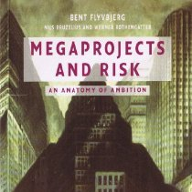 Image of First detailed examination of the phenomenon of megaprojects. - book