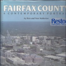 Image of Presents a historian's perspective for interpreting Fairfax County's remarkable modern transition, and is a unique reflection of its community life, its business leaders and landmarks, and its wealth of natural and cultural resources. - Book