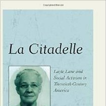 Image of A biography of Layle Lane (1898 - 1976), who was an educator,a social activist and a political leader. For a 30 year period spaning the decades of the 1930's to the 1950's, she owned and managed a 30 acre camp, known as La Citadelle, for underprivileged boys located in New Britain, Pa ( near 'Our Lady of Czestochowa') The author, Professor Leonard Bethel, a retired professor at Rutgers University, was a councelor at the camp. At the time of this writing, Professor Bethel lives on the former site of the camp.