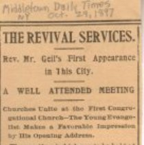 "Image of Geil - ""The revival services: rev. Mr. Geil's first appearance in this city: a well attended meeting: churches unite at the first congregational church - the young evangelist makes a favorable impression by his opening address"" Middletown Daily Times, New York, October 29, 1897"