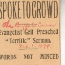 "Image of Geil - ""spoke to crowd: evangelist geil preached 'terrific' sermon: words not minced: impresses an audience by his manner full more than by his utterances"" The Buffalo Courier, December 1, 1899"