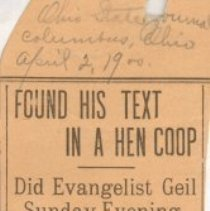 """Image of Geil - """"found his text in a hen coop: did evangelist Geil sunday evening: an enormous crowd hears him lecture at the baptist temple"""" Ohio State Journal, Columbus, Ohio, April 2, 1900"""