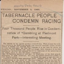"Image of Geil - ""tabernacle people condemn racing: four thousand people rise in condemnation of 'gambling at piedmont park---interesting meeting"" Atlanta Daily News, Georgia, November 5, 1900"