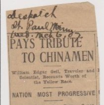 "Image of Geil - ""pays tribute to chinamen: william edgar geil, traveler and scientist, recounts worth of the yellow race: nation most progressive: people of china fare better, generally, than those of other nation"" Saint Paul Morning Dispatch, March 6, 1907"