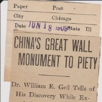 """Image of Geil - """"china's great wall monument to piety: dr. william e. geil tells of his discovery whie exploring site of vast engineering work: adds 200 miles to chart: noted traveler relates many experiences while penetrating deep into forbidden tibet"""" The Post, Chicago, Ilinois, June 18, 1909  note: two copies"""