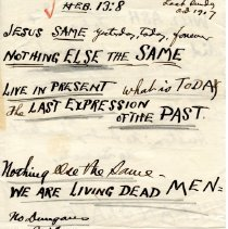 """Image of Geil - handwritten note on """"eligion, life, and death """"jesus same yesterday, today, forever,"""" October 1917  note: located in folder """"hand-written notes - for sermons? - or books - or speeches (6)"""""""