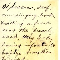 """Image of Geil - handwritten note, 'A deacon, deaf, new singing books...""""   date unknown, place unknown   note: located in folder """"miscellaneous (undated - early?) notes, jottings, writings - """""""