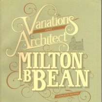 "Image of Book - ""Variations about Architect Milton B. Bean"" is about the life and career of the Lansdale architect."