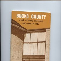"""Image of Paperback booklet, 96 pages, 5 1/2"""" xc 8 1/2"""" Bucks County: a look at county government and review of 1967."""