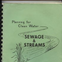 Image of Planning for clean water. . .a study of the effects of municipal sewage effluents on the water quality of receiving streams in Bucks County, PA