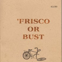 "Image of Booklet ""Frisco or Bust"".