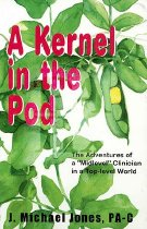 "Image of A Kernel in the Pod: The Adventures of a ""Midlevel"" Clinician in a Top-Level World"