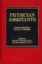 Image of Physician Assistants: Present and Future Models of Utilization