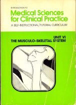 Image of Introduction to Medical Sciences for Clinical Practice: A Self-Instructional Tutorial Curriculum - Unit VI: The Musculo-Skeletal System
