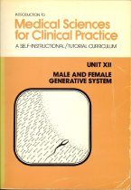 Image of Introduction to Medical Sciences for Clinical Practice: A Self-Instructional Tutorial Curriculum - Unit XII: Male and Female Generative System
