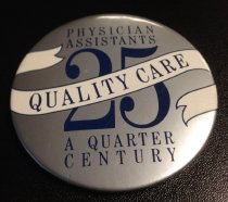 Image of MUC00290 - Quarter Century of Quality Care Button