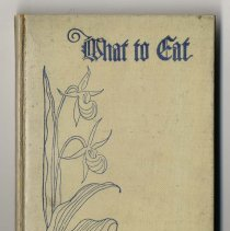 Image of 1979.001.2253 - What To Eat Cook Book