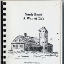 Image of 2010.106.0020 - North Beach : A Way of Life. Chatham, Cape Cod, Massachusetts : A Collection of Recipes for Fun and Remembrance