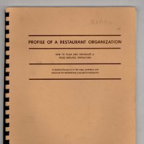Image of 2013.060.0001 - Profile of a Restaurant Organization : How to Plan and Organize a Food Service Operation