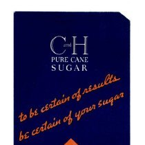 Image of 1989.111.0132 - C and H Pure Cane Sugar to be Certain of Results be Certain of your Sugar