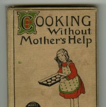 Image of 2013.117.0001 - Cooking Without Mother's Help