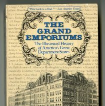 Image of 2015.082.0007 - The grand emporiums : the illustrated history of America's great department stores / Robert Hendrickson.